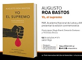 """Presentación de """"Yo el Supremo"""" de Augusto Roa Bastos"""
