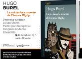 "Hugo Burel presenta ""La misteriosa muerte de Eleanor Rigby"""