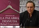 """Presentación del libro """"La palabra desnuda"""" de Rafael Courtoisie"""