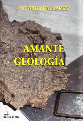 Libro Amante Geología de Ricardo Pallares