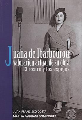 Libro Juana de Ibarborou: valoración actual de su obra